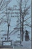 img - for The Philadelphia Cumberland Presbyterian Church History 1847 - 1985 book / textbook / text book
