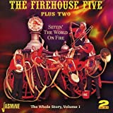 Settin' The World On Fire - The Whole Story Volume 1 [ORIGINAL RECORDINGS REMASTERED] 2CD SET