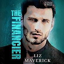 The Financier: Hudson Kings, Book 2 Audiobook by Liz Maverick Narrated by Kristin Watson Heintz, John Lane