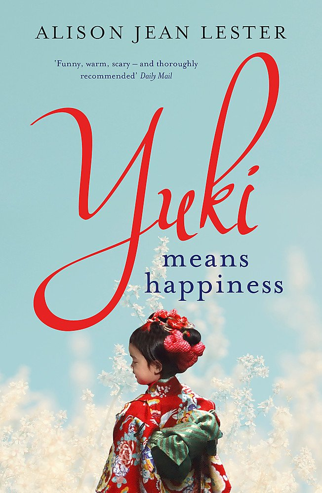 Yuki Means Happiness: Amazon co uk: Alison Jean Lester
