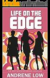 Life on the Edge (Sexy Seventies Series)