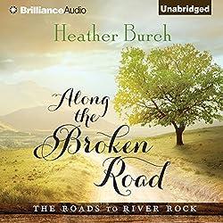 Along the Broken Road