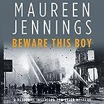 Beware This Boy | Maureen Jennings