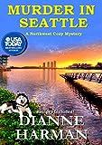 Murder in Seattle: A Northwest Cozy Mystery