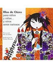 Blas de Otero para niños y niñas y otros seres curiosos: 9 (Alba y Mayo Color)