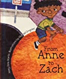 From Anne to Zach, Harcourt School Publishers Staff, 0153145080