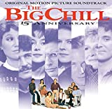 Music - The Big Chill - 15th Anniversary: Original Motion Picture Soundtrack