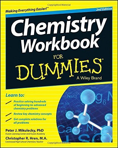 Chemistry Workbook For Dummies 2nd edition by Mikulecky, Peter J., Hren, Chris (2014) Paperback