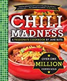 Jane Butel's Chili Madness: A Passionate Cookbook (The Jane Butel Library)
