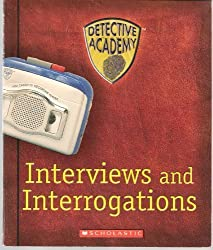 Detective Academy: Interviews and Interrogations