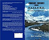 img - for Fabulous Fortunes Through F.A.I.L.U.R.E book / textbook / text book