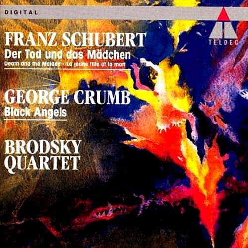 "Franz Schubert: String Quartet In D Minor D.810 ""Death and the Maiden"" / George Crumb: Black Angels, for Electric String Quartet, 13 Images from the Dark Land - Brodsky Quartet"
