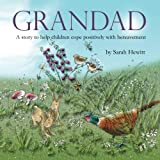 Grandad: A story to help children cope positively with bereavement