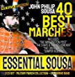"""ESSENTIAL SOUSA - 40 Best Military Marches - John Philip Sousa - 2 CD - U.S. Marine Band - Digital Recordings Inc. """"The Washington Post"""" """"Stars & Stripes Forever"""" """"Liberty Bell"""" """"Semper Fedelis"""" from """"The President's Own"""" United States Marine Band John Ph"""