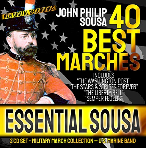"""ESSENTIAL SOUSA - 40 Best Military Marches - John Philip Sousa - 2 CD - U.S. Marine Band - New Digital Recordings  Inc. """"The Washington Post"""" """"Stars & Stripes Forever"""" """"Liberty Bell"""" """"Semper Fedelis"""""""