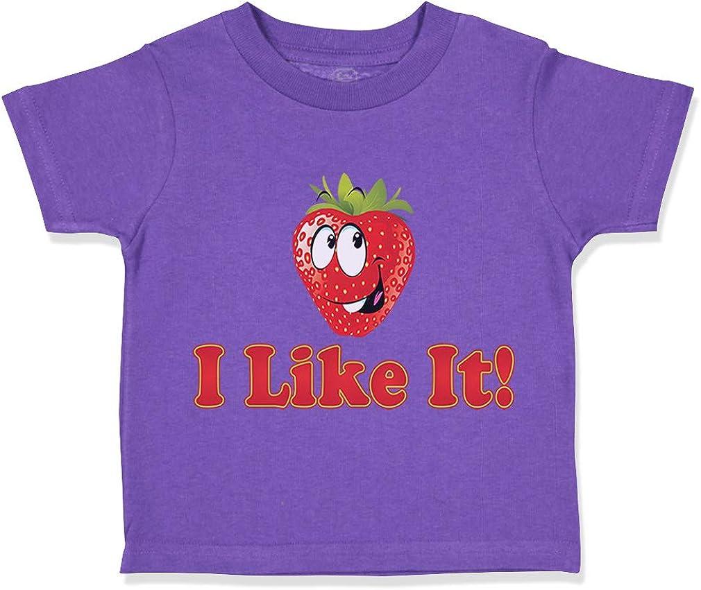 Custom Toddler T-Shirt I Like It Strawberry Cotton Boy /& Girl Clothes