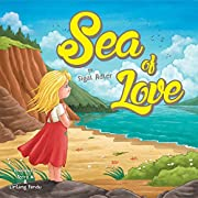 Sea Of Love :  Christmas story books for children about Generosity and Giving! (Children's bedtime story picture book Book 2)