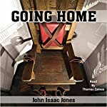 Going Home | John Isaac Jones