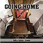 Going Home by John Isaac Jones