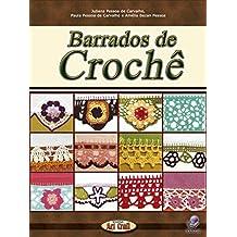 BARRADOS DE CROCHÊ (Série Brazilian Art Craft Livro 6) (Portuguese Edition)