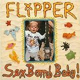 Sex Bomb Baby! by Flipper (2008-12-02)
