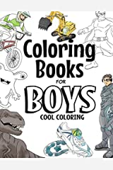 Coloring Books For Boys: Cool Coloring Book For Boys Aged 6-12 Paperback