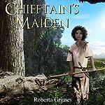 Chieftain's Maiden | Roberta Grimes