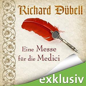 Eine Messe für die Medici (Tuchhändler 2) Hörbuch