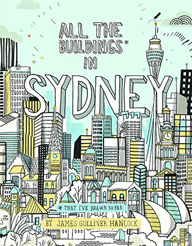 All the Buildings in Sydney: ...that I