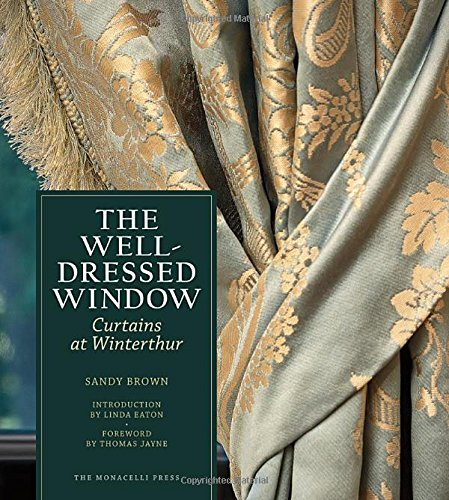 Window Costume (The Well-Dressed Window: Curtains at Winterthur)