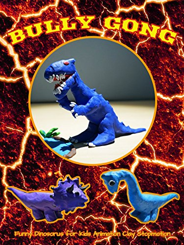 Clip: Bully Gong : Funny Dinosaurs for kids Animation Clay Stop Motion -