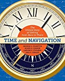 img - for Time and Navigation: The Untold Story of Getting from Here to There book / textbook / text book