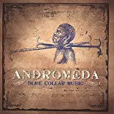 Blue Collar Music by Andromeda