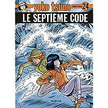 Yoko Tsuno 24 Septieme Code Le