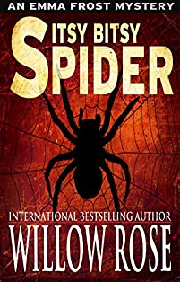 Itsy Bitsy Spider by Willow Rose ebook deal