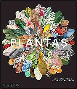 Descargar PDF Plantas. Una Exploración Del Mundo Botánico