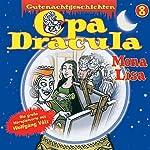 Opa Dracula 8: Mona Lisa | Moritz Wulf Lange