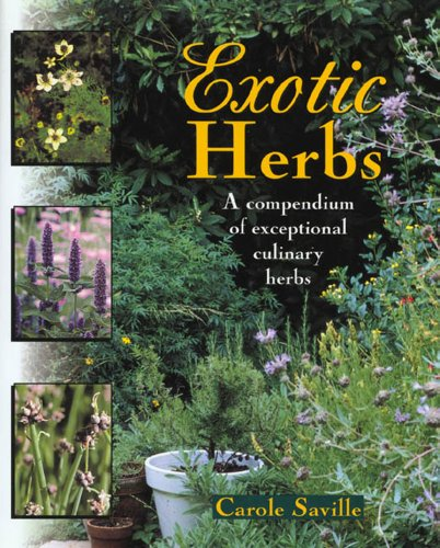 Exotic Herbs: A Compendium of Exceptional Culinary Herbs