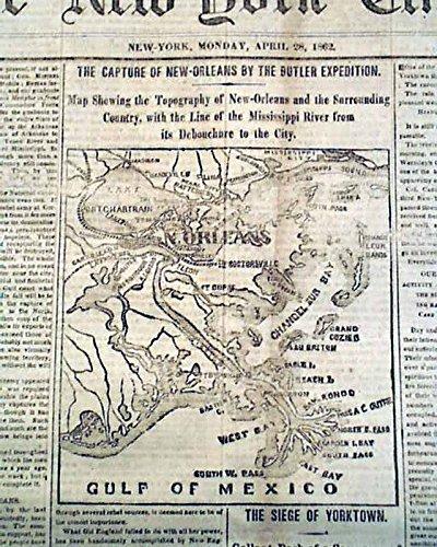 Historic CAPTURE OF NEW ORLEANS LA Louisiana Butler Civil War MAP 1862 Newspaper NEW YORK TIMES, April 28, 1862