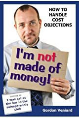 I'm not made of money! Kindle Edition