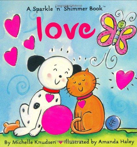 [Love (Sparkle 'n' Shimmer Books)] (Valentine Sparkle)