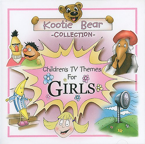 Children's TV Themes For Girls by Kootie Bear Collection