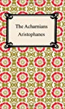 The Acharnians, Aristophanes, 1420927566