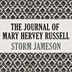 The Journal of Mary Hervey Russell | Storm Jameson
