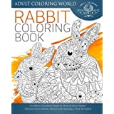 Rabbit Coloring Book: An Adult Coloring Book of 40 Zentangle Rabbit Designs with Henna, Paisley and Mandala Style Patterns