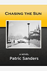 Chasing The Sun: : Action-packed Cold War Thriller - Book 1 Kindle Edition
