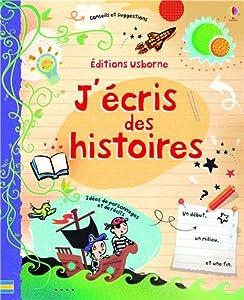 """Afficher """"J'écris des histoires"""""""