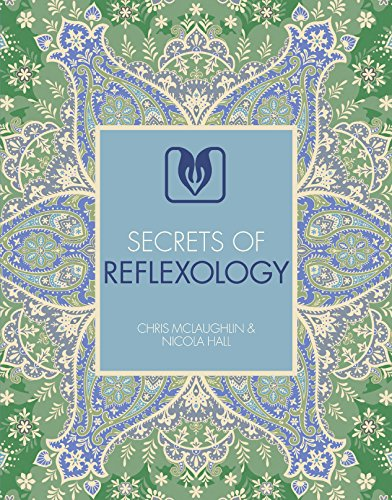 Secrets of Reflexology (Principles Of Appliance Therapy)