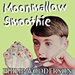 Moonmallow Smoothie | Philip Wooderson