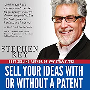 Sell Your Ideas With or Without a Patent Audiobook